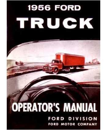 1956 Ford Truck Owners Manual User Guide Reference Operator Book Fuses Fluids User Guide
