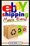 Ebay Shipping Made Easy