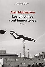 Les cigognes sont immortelles d'Alain Mabanckou