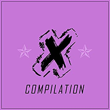 X - Compilation