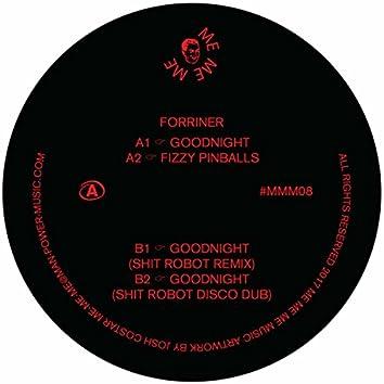 Goodnight / Fizzy Pinballs