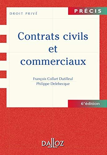 Contrats civils et commerciaux, 6e édition