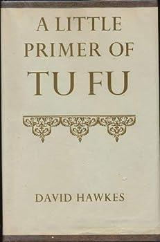 Hardcover A Little Primer Of Tu Fu Book
