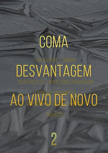 Coma Desvantagem Ao Vivo De Novo (Livro 2) (Portuguese Edition)