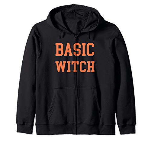 Basic Witch - Pagan, Psychic, Mystic, Tarot Reader, Spritual Zip Hoodie