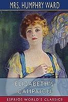 Elizabeth's Campaign (Esprios Classics)