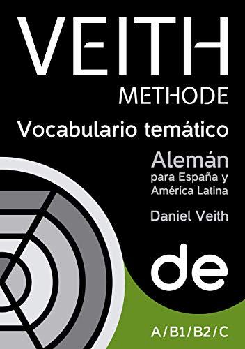 VEITH Institut. Alemán para España y América Latina. Vocabulario temático básico y avanzado. Niveles A/B/C.