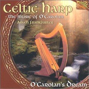 Celtic Harp/O'Carolan's Dream/The Music Of O'Carolan