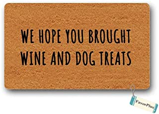 Doormat We Hope You Brought Wine and Dog Treat Doormat Outdoor/Indoor Non Slip Decor Funny Floor Door Mat Area Rug for Entrance 15.7x23.6 inch