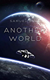 Another World: A First Colony Space Exploration Sci Fi Odyssey