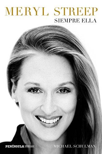 Meryl Streep: Siempre ella (PENINSULA)