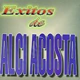 Exitos De Alci Acosta