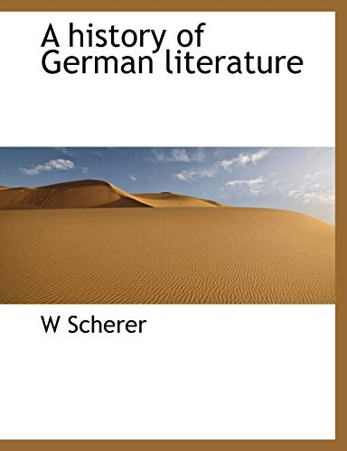 Scherer, W: History of German literature