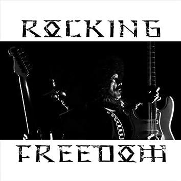Rocking Freedom