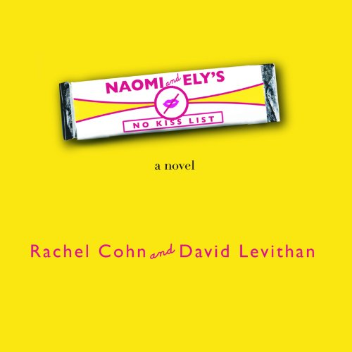 Naomi & Ely's No Kiss List audiobook cover art