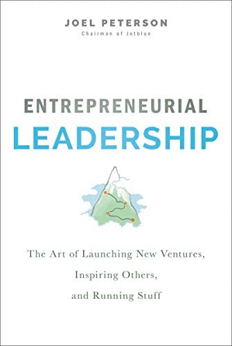 Entrepreneurial Leadership The Art of Launching New Ventures Inspiring Others and Running Stuff product image