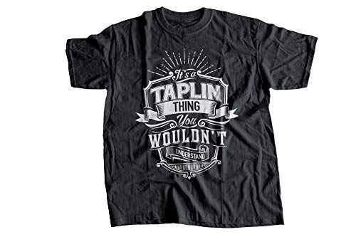 It's A Taplin Thing You Wouldn't Understand Tshirt, Long Sleeve, Hoodie-1. Tshirt 2