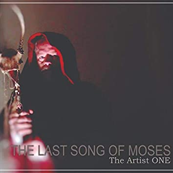 The Last Song of Moses