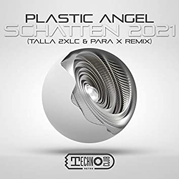 Schatten 2021 (Talla 2XLC & Para X Remix)