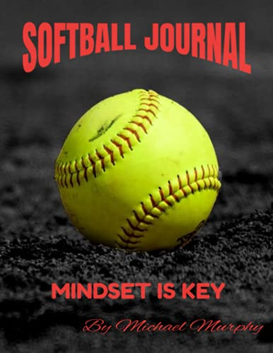 Compare Textbook Prices for Softball Journal: Improve Performance  ISBN 9798534587548 by Murphy, Michael