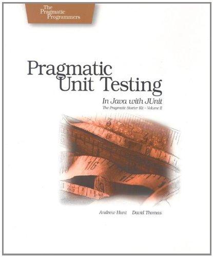 Pragmatic Unit Testing In Java With Junit
