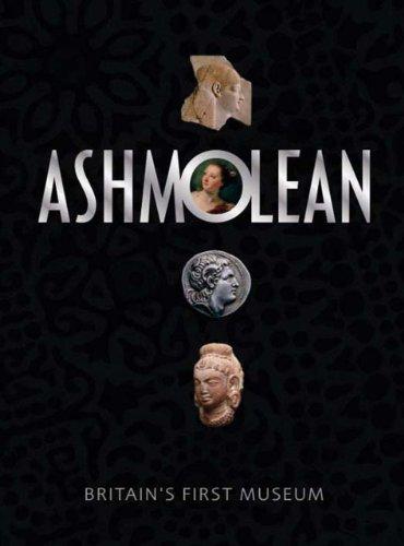 The Ashmolean Museum: Britain's First Museum