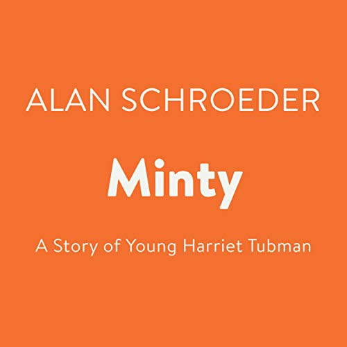 Minty Audiobook By Alan Schroeder cover art