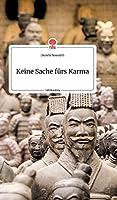 Keine Sache fuers Karma. Life is a Story - story.one