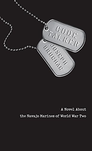 Code Talker: A Novel About the Navajo Marines of World War Two (English Edition)