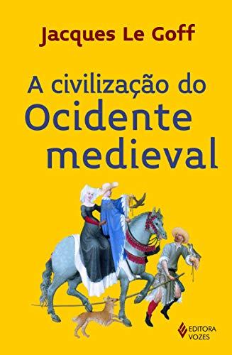 Civilização do Ocidente Medieval