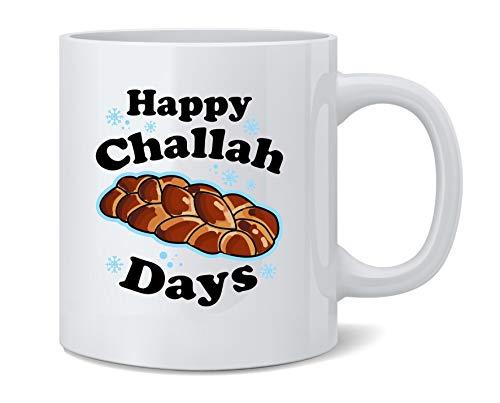 Poster Foundry Happy Challah Days Funny Hanukkah Gift Ceramic Coffee Mug Tea Cup Fun Novelty Gift 12 oz