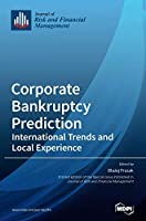 Corporate Bankruptcy Prediction: International Trends and Local Experience