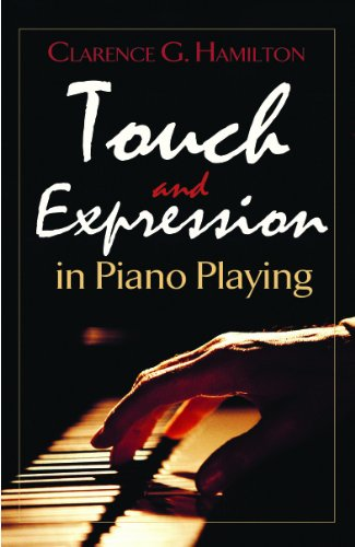 Touch and Expression in Piano Playing (Dover Books on Music) (English Edition)