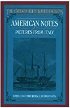 American Notes and Pictures From Italy (Oxford Illustrated Dickens)