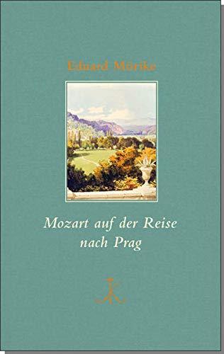 Mozart auf der Reise nach Prag (Erlesenes Lesen: Kröners Fundgrube der Weltliteratur)