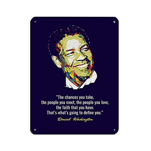 Denzel Washington - Cartel de lata con cita motivacional, diseño retro, estilo vintage, retro, de metal, bar, bar, bar, decoración de pared para el hogar, 30 x 40 cm
