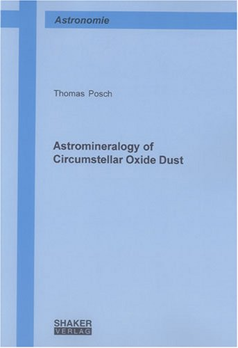 Astromineralogy of Circumstellar Oxide Dust (Berichte aus der Astronomie)