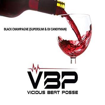 Black Champagne (feat. Superslim & Dj Candyman)