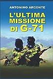 L'Ultima Missione di G-71