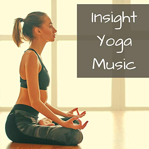 Insight Yoga Music - Relaxing Meditation Music to Bring your Class to Life