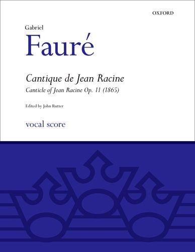 Cantique de Jean Racine: SATB vocal score