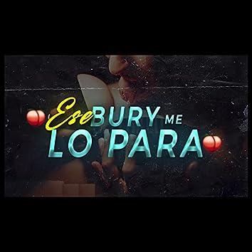 Ese Bury Me Lo para (Perreo Rkt) (Remix)
