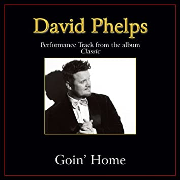 Goin' Home (Performance Tracks)