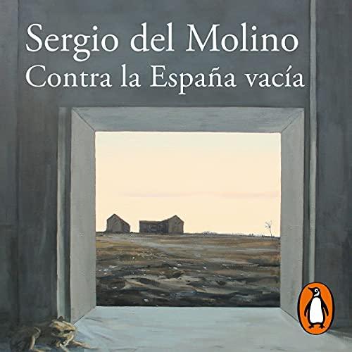 Contra la España vacía [Against Empty Spain]