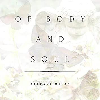 Of Body and Soul