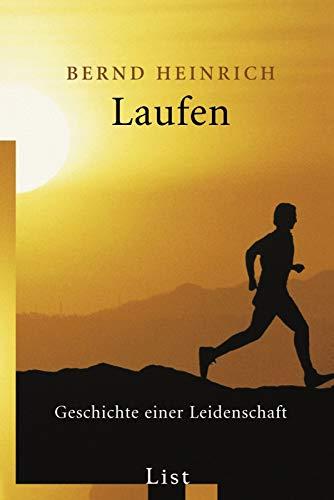 Laufen: Geschichte einer Leidenschaft