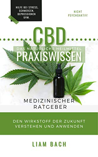 CBD Das natürliche Heilmittel...