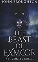 The Beast Of Exmoor (Jake Conley)