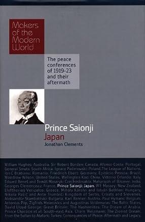 Prince Saionji Kinmochi: Japan: Japan - Makers of the Modern World