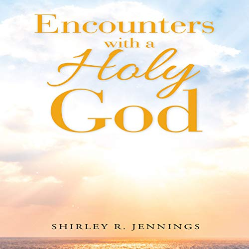 Encounters with a Holy God audiobook cover art